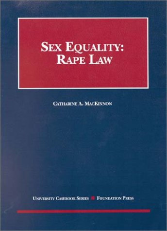 Sex Equality: Rape Law