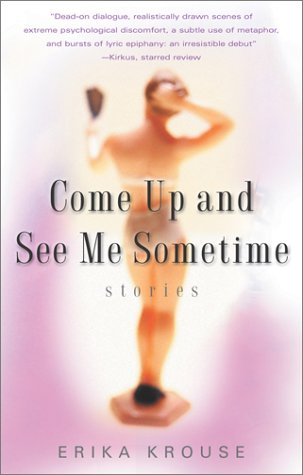 Come Up and See Me Sometime by Erika Krouse