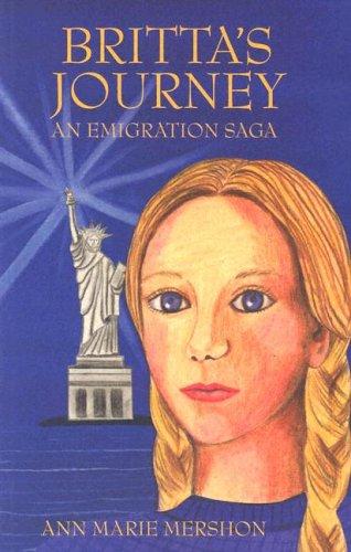 Britta's Journey by Ann Marie Mershon