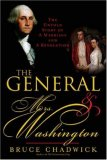 The General and Mrs. Washington: The Untold Story of a Marriage & a Revolution