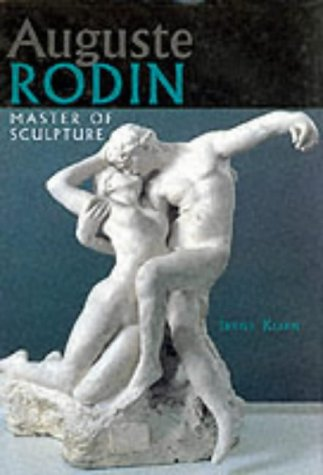 Auguste Rodin: Master of Sculpture
