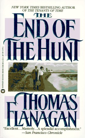 The End of the Hunt by Thomas Flanagan