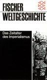 Fischer Weltgeschichte: Das Zeitalter des Imperialismus