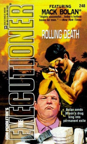Rolling Death (Mack Bolan The Executioner, #248)