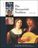 The Humanistic Tradition: European Renaissance, the Reformation, and Global Encounter (The Humanistic Tradition, #3)