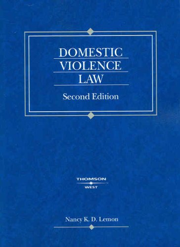 Lemon's Domestic Violence Law, 2D (American Casebook Series])