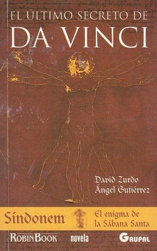 El Ultimo Secreto De Da Vinci/ The Last Secret of Da Vinci (Novela, Novelias)