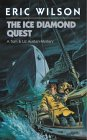 The Ice Diamond Quest by Eric  Wilson