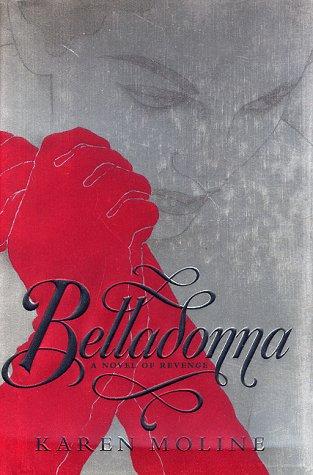 Belladonna: A Novel of Revenge