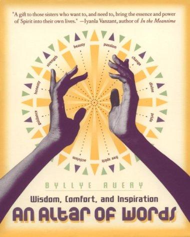 An Altar of Words: Wisdom to Comfort and Inspire African-American Women Los mejores libros para leer para descargar gratis