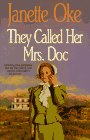 They Called Her Mrs. Doc by Janette Oke