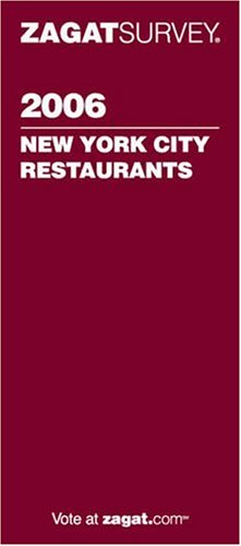 Zagat Survey: New York City Restaurants
