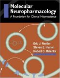 Molecular Basis of Neuropharmacology: A Foundation for Clinical Neuroscience
