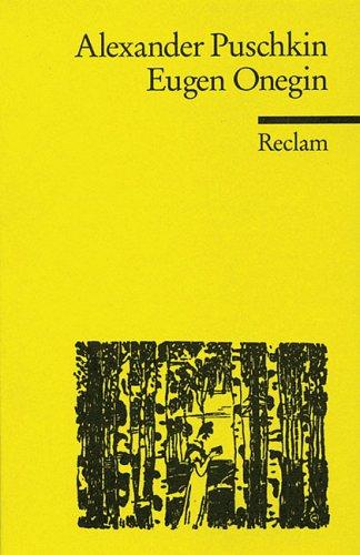 Eugen Onegin: Ein Roman in Versen.