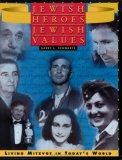 Jewish Heroes, Jewish Values: Living Mitzvot in Today's World
