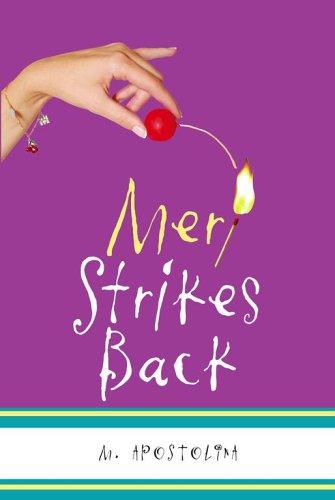 Meri Strikes Back by M. Apostolina
