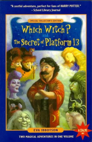 Which Witch? & The Secret of Platform 13 by Eva Ibbotson