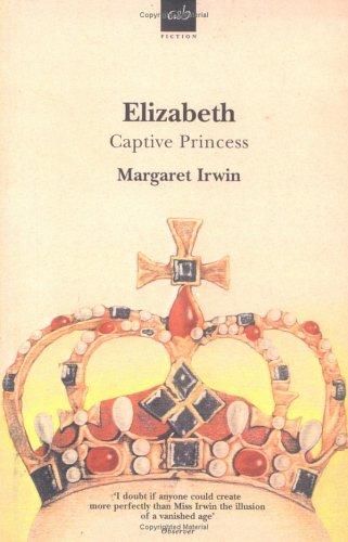 Elizabeth, Captive Princess (Elizabeth Trilogy, #2)