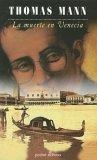La muerte en Venecia / Mario y el mago by Thomas Mann
