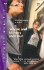 Smoke And Mirrors (Silhouette Intimate Moments 1146)