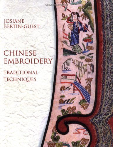 Chinese Embroidery by Josianne Bertin-Guest