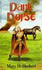 Dark Horse by Mary H. Herbert