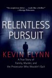 relentless-pursuit-a-true-story-of-family-murder-and-the-prosecutor-who-wouldn-t-quit