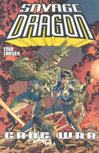 Savage Dragon, Vol. 6: Gang War