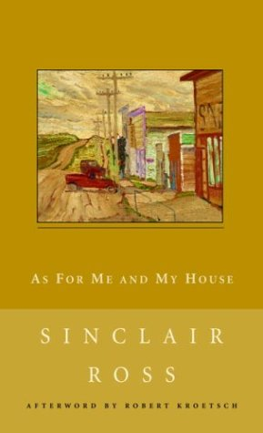 as for me and my house by sinclair ross essay