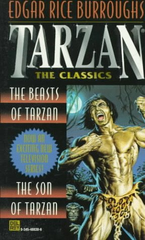 The Beasts of Tarzan/The Son of Tarzan (Tarzan, #3-4)