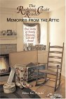 The Rocking Chair Reader: Memories from the Attic: True Stories of Family Treasures Lost and Found