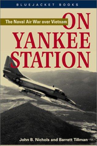 On Yankee Station by John B. Nichols