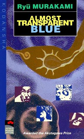 Almost Transparent Blue by Ryū Murakami