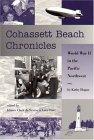Cohassett Beach Chronicles: World War II in the Pacific Northwest