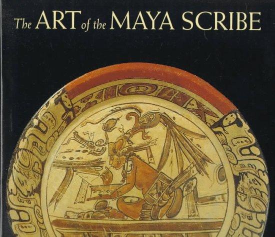 The Art of the Maya Scribe
