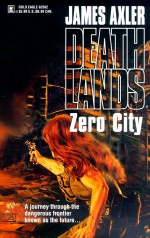 Zero City(Deathlands 52)