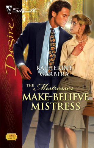 Make-Believe Mistress(The Mistresses 1)