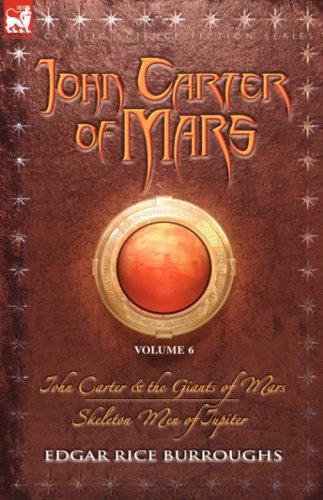 John Carter of Mars, Vol. 6 (Barsoom, #11)