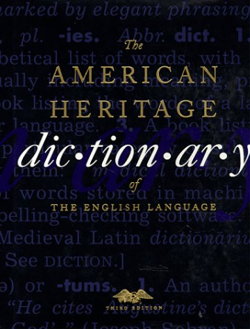 The American Heritage Dictionary of the English Language by American Heritage Dictionary