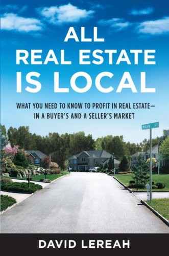 All Real Estate Is Local by David Lereah