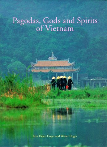 Pagodas, Gods and Spirits of Vietnam