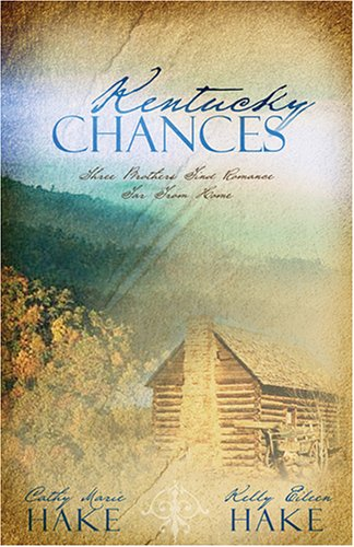 !!> Reading ➻ Kentucky Chances (Kentucky Chances #1-3)  ➳ Author Cathy Marie Hake – Submitalink.info