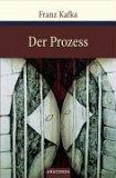 Der Prozess by Franz Kafka