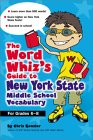 The Word Whiz's Guide to New York Middle School Vocabulary