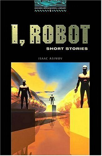 I, Robot: Short Stories