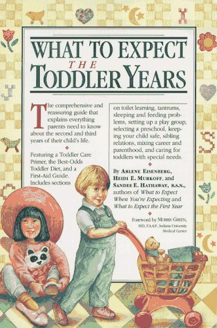 What to Expect the Toddler Years by Arlene Eisenberg