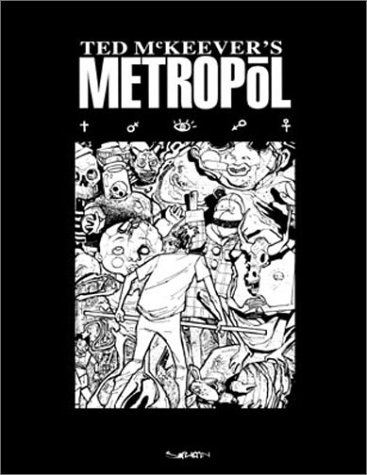 Metropol by Ted McKeever