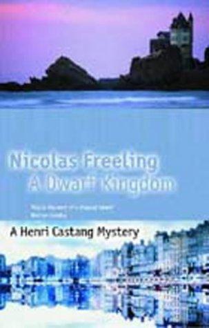 A Dwarf Kingdom (Henri Castang #16)