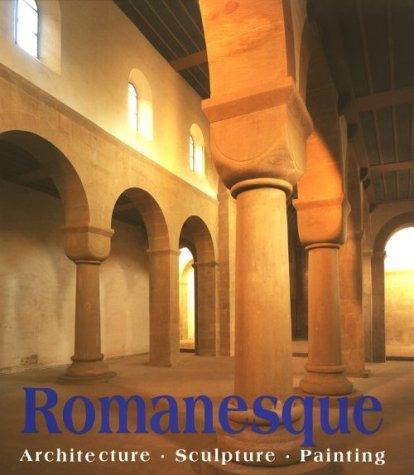 Romanesque Art: Architecture Sculpture Painting