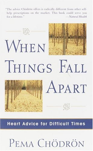 When Things Fall Apart Pema Chodron Pdf